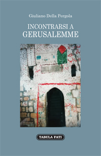 Incontrarsi a Gerusalemme