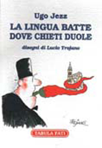 La lingua batte dove Chieti duole