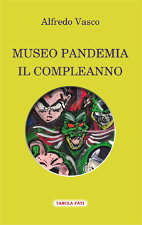 Museo pandemia - Il compleanno